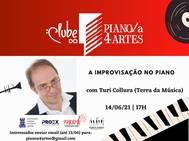 Turi Collura ministra evento virtual do Clube de Piano a 4 Artes sobre improvisação